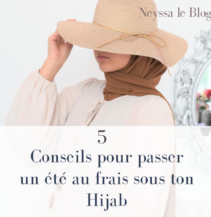 5 conseils pour passer un été au frais sous ton hijab