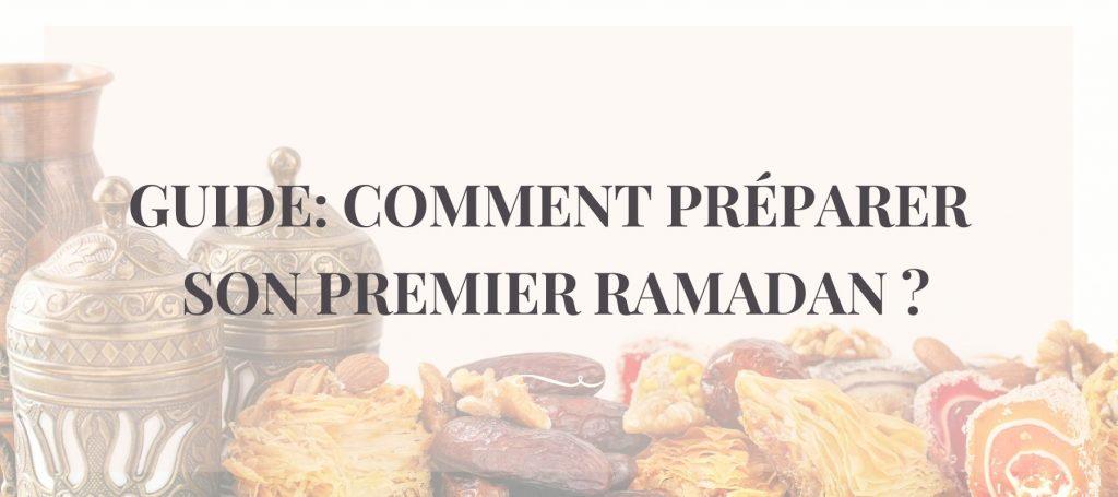 Comment préparer son premier Ramadan