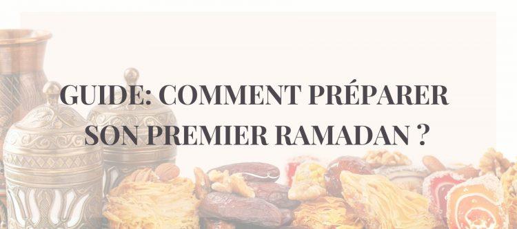 Comment bien préparer son premier ramadan : Conseil