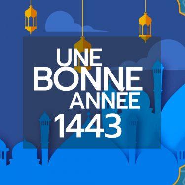 Bonne année 1443 à tous les musulmans